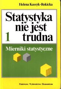 Znalezione obrazy dla zapytania Helena Kassyk-Rokicka Statystyka nie jest trudna 1 Mierniki statystyczne 1994